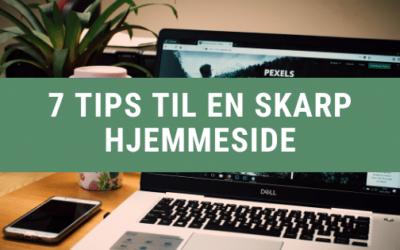 7 tips til en skarp hjemmeside